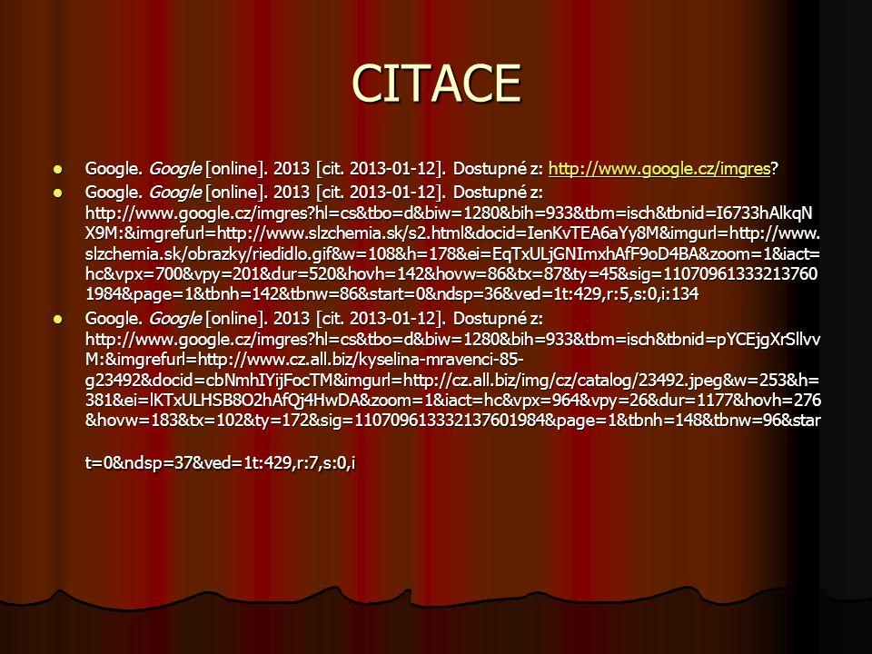 CITACE Google. Google [online]. 2013 [cit. 2013-01-12]. Dostupné z: http://www.google.cz/imgres